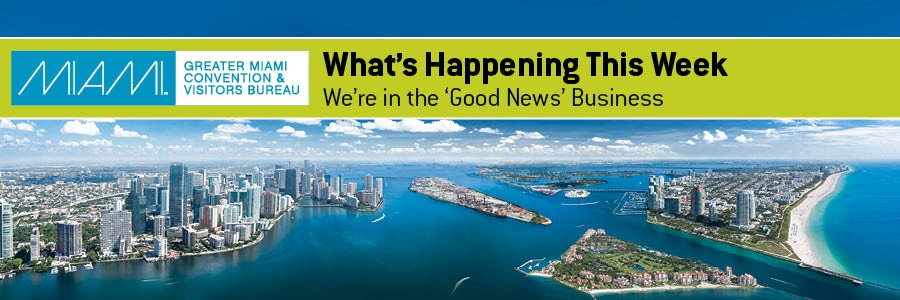 Greater Miami Convention & Visitors Bureau - We're In The 'Good News' Business